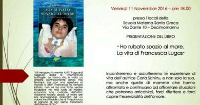 """Presentazione di """"Ho rubato spazio al mare, la vita di Francesca Lugas"""""""