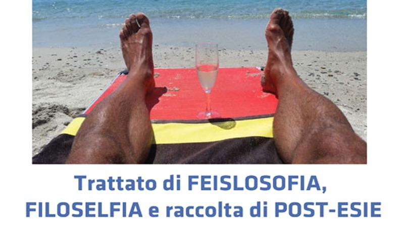 """Copertina di """"Trattato di Feislosofia, Filoselfia e raccolta di post-esie"""""""