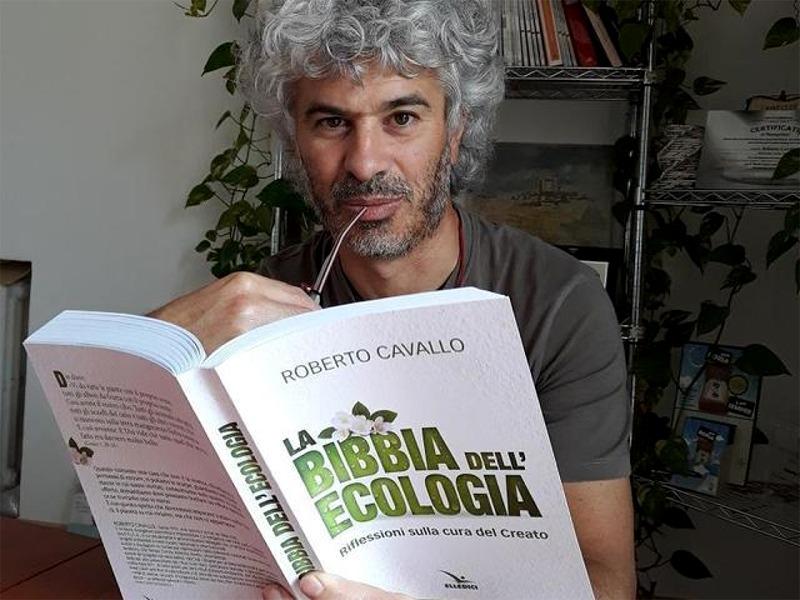 Roberto Cavallo e la Bibbia dell'Ecologia