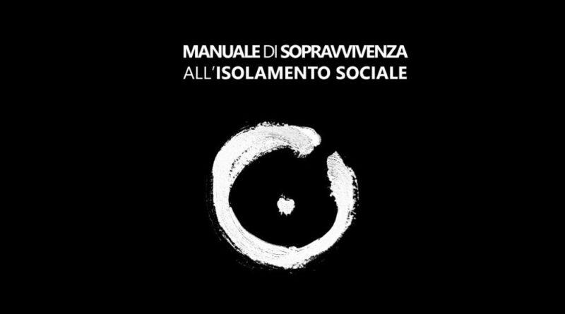 Manuale di sopravvivenza all'isolamento sociale