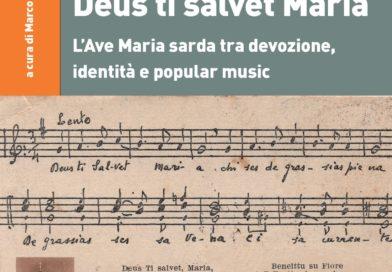 DEUS TI SALVET MARIA. L'Ave Maria sarda tra devozione, identità e popular music
