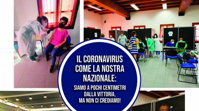 Il Coronavirus come la nostra Nazionale: siamo a pochi centimetri dalla vittoria, ma non ci crediamo!